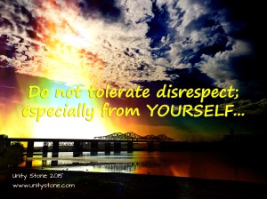 dont tolerate disrespect